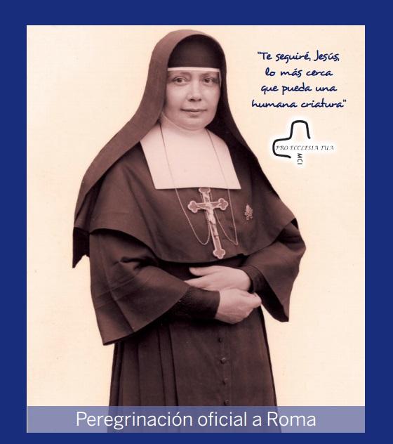 Canonización en Roma de Nazaria Ignacia - Fundadora de as hermanas Misioneras Cruzadas de la Iglesia - CMU Mara - Colegio Mayor Mara - Colegio Mayor en Madrid